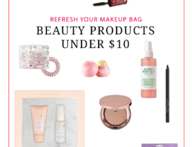 Beauty Products Under $10